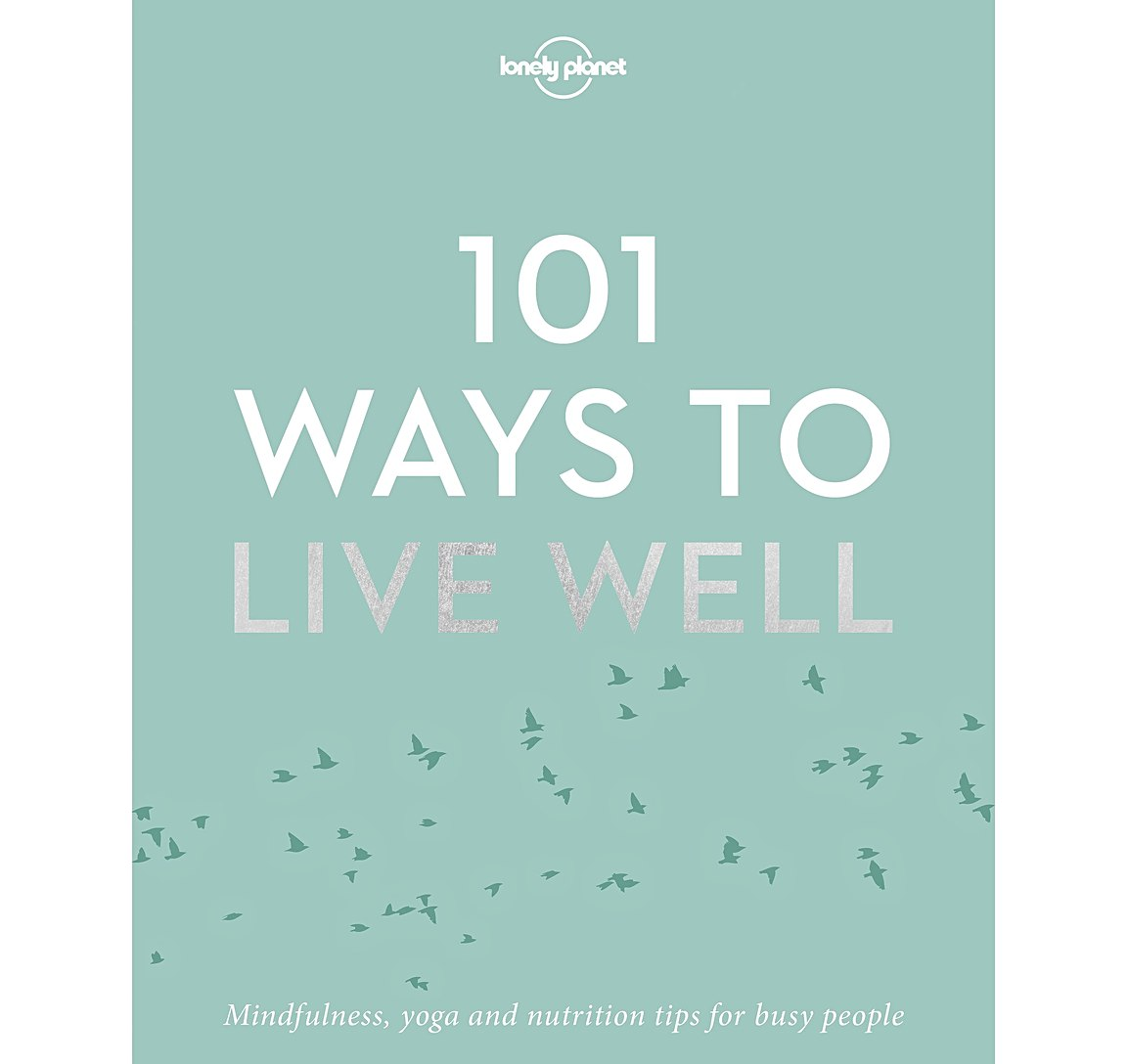 How to live well 58