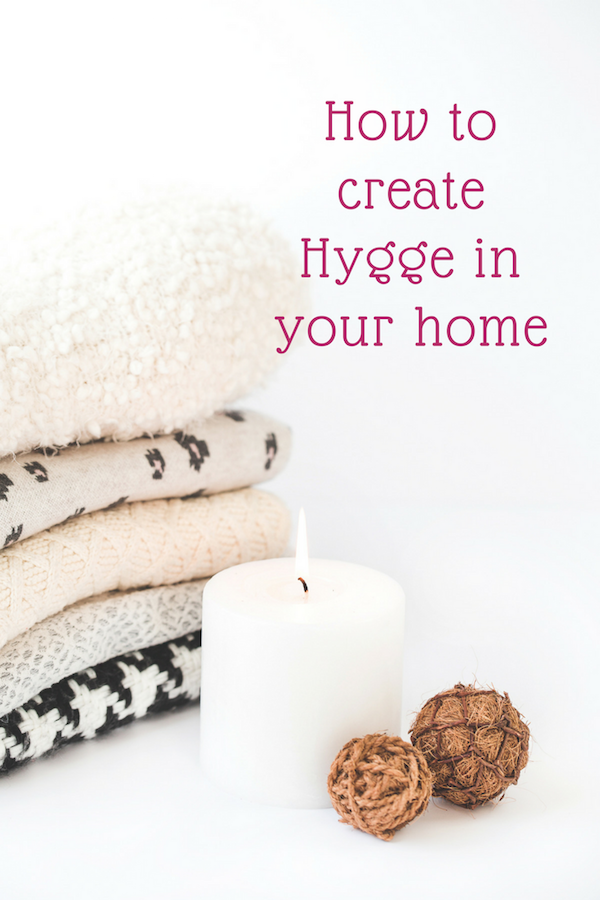 how to create hygge in your home looking stylish
