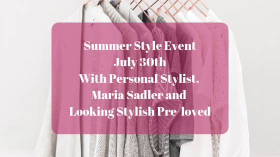 Summer style event with Maria Sadler, personal stylist and blogger